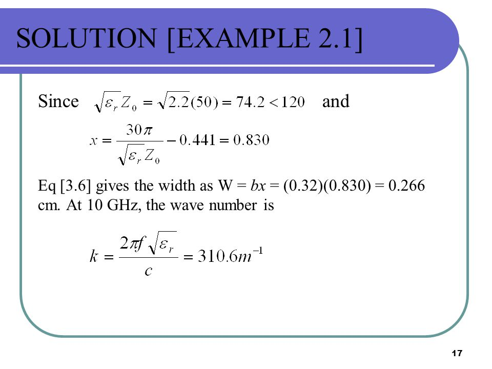 SOLUTION [EXAMPLE 2.1] Since and